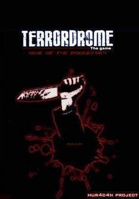 TerrorDrome - Rise of the BoogeyMen
