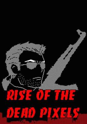 Rise Of The Dead Pixels