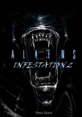 Aliens Infestation 2: Last man standing