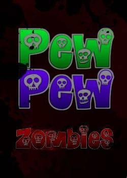 Pew 'N' Zombies
