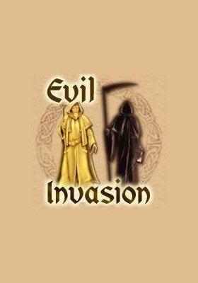 Evil Invasion