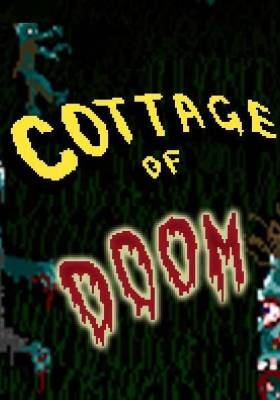 Cottage of Doom